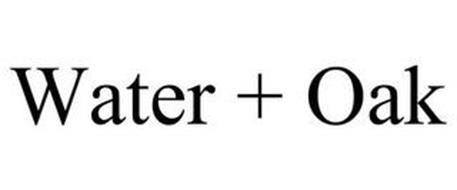 WATER + OAK