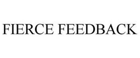 FIERCE FEEDBACK