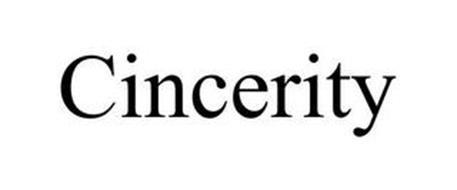 CINCERITY
