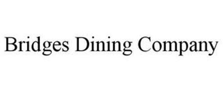 BRIDGES DINING COMPANY