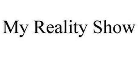 MY REALITY SHOW