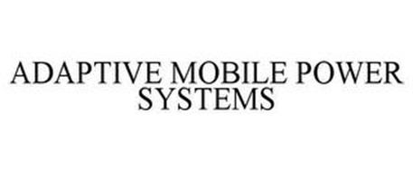 ADAPTIVE MOBILE POWER SYSTEMS