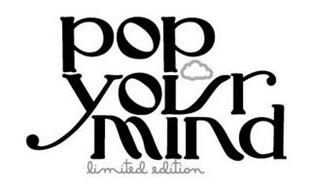 POP YOUR MIND LIMITED EDITION