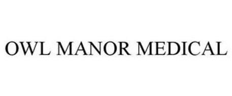 OWL MANOR MEDICAL