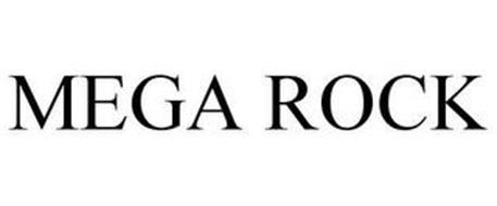 MEGA ROCK