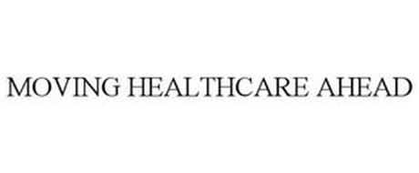 MOVING HEALTHCARE AHEAD