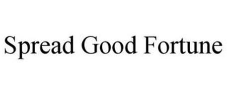 SPREAD GOOD FORTUNE
