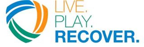 LIVE. PLAY. RECOVER.