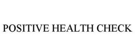 POSITIVE HEALTH CHECK