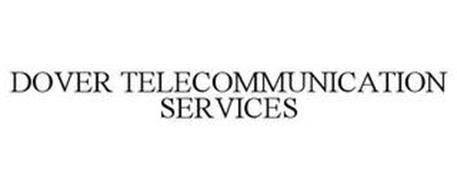 DOVER TELECOMMUNICATION SERVICES