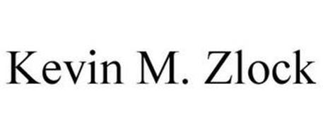 KEVIN M. ZLOCK