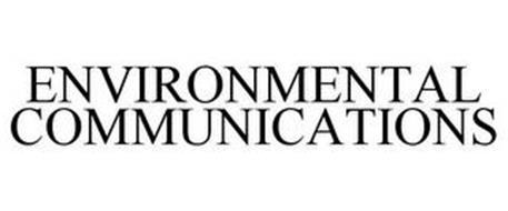 ENVIRONMENTAL COMMUNICATIONS