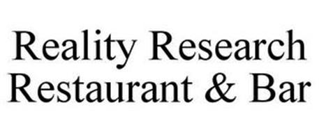 REALITY RESEARCH RESTAURANT & BAR