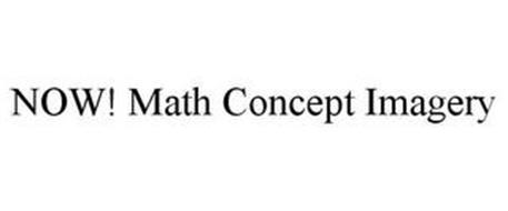 NOW! MATH CONCEPT IMAGERY