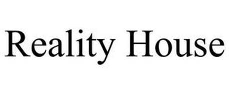 REALITY HOUSE