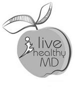 LIVE HEALTHY MD