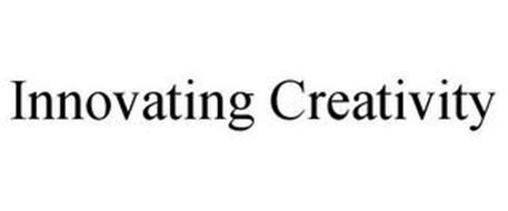 INNOVATING CREATIVITY