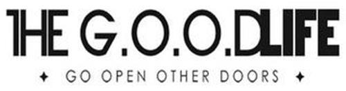 THE G.O.O.DLIFE GO OPEN OTHER DOORS