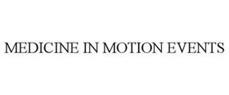 MEDICINE IN MOTION EVENTS