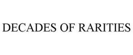 DECADES OF RARITIES