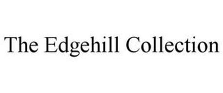 THE EDGEHILL COLLECTION