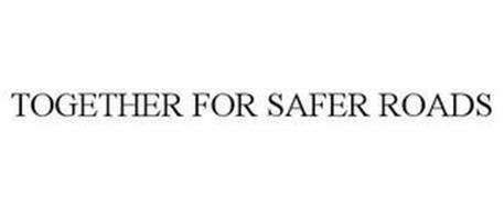 TOGETHER FOR SAFER ROADS