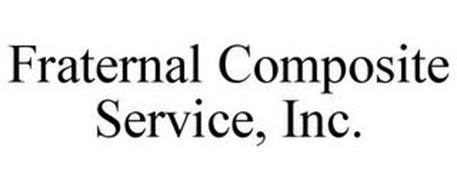 FRATERNAL COMPOSITE SERVICE, INC.