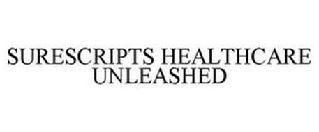 SURESCRIPTS HEALTHCARE UNLEASHED