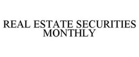 REAL ESTATE SECURITIES MONTHLY