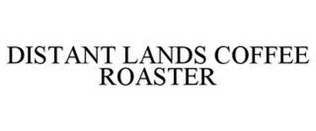 DISTANT LANDS COFFEE ROASTER