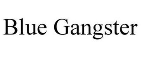 BLUE GANGSTER