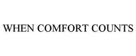 WHEN COMFORT COUNTS