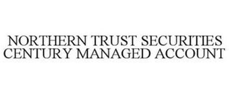 NORTHERN TRUST SECURITIES CENTURY MANAGED ACCOUNT