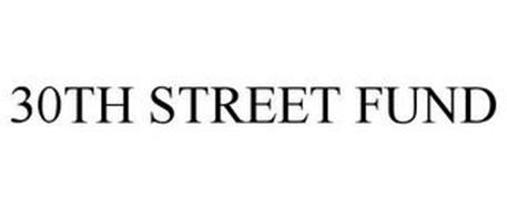 30TH STREET FUND