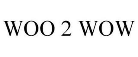 WOO 2 WOW