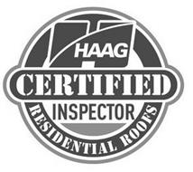 H HAAG CERTIFIED INSPECTOR RESIDENTIAL ROOFS