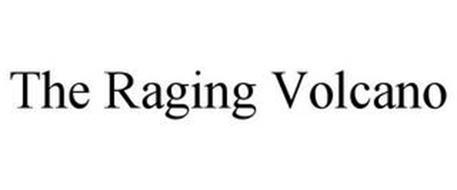 THE RAGING VOLCANO