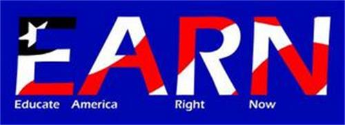 EARN EDUCATE AMERICA RIGHT NOW