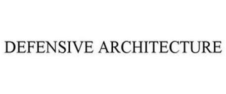DEFENSIVE ARCHITECTURE