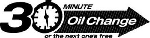 30 MINUTE OIL CHANGE OR THE NEXT ONE'S FREE