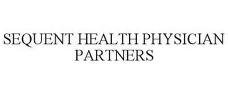 SEQUENT HEALTH PHYSICIAN PARTNERS