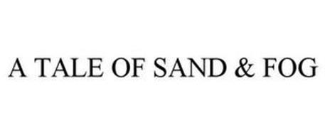 A TALE OF SAND & FOG