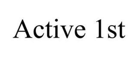 ACTIVE 1ST