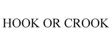 HOOK OR CROOK