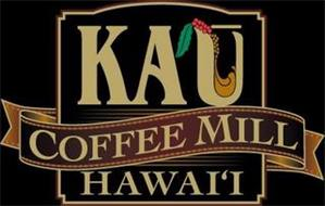KA`U COFFEE MILL HAWAI`I