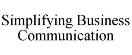 SIMPLIFYING BUSINESS COMMUNICATION