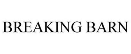 BREAKING BARN