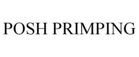 POSH PRIMPING