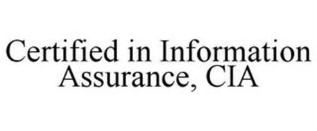 CERTIFIED IN INFORMATION ASSURANCE, CIA