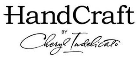 HANDCRAFT BY CHERYL INDELICATO
